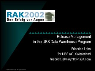 Release Management in the UBS Data Warehouse Program
