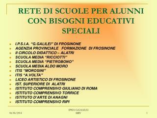 RETE DI SCUOLE PER ALUNNI CON BISOGNI EDUCATIVI SPECIALI