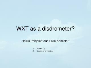 WXT as a disdrometer