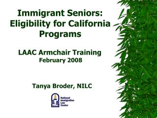 Immigrant Seniors: Eligibility for California Programs