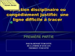 Sanction disciplinaire ou cong diement justifi :  une ligne difficile   tracer