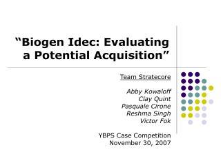 Biogen Idec: Evaluating a Potential Acquisition