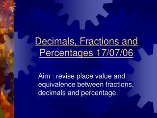 Decimals, Fractions and Percentages 17