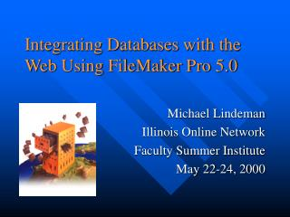 Integrating Databases with the Web Using FileMaker Pro 5.0