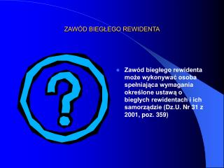 ZAW D BIEGLEGO REWIDENTA