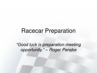 Racecar Preparation