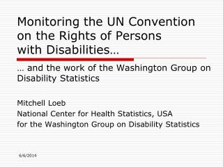 Monitoring the UN Convention  on the Rights of Persons  with Disabilities