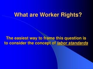 What are Worker Rights