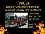 FireEye Usability Assessment of Head-Mounted Display for Firefighters