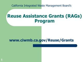 Reuse Assistance Grants RAGs Program