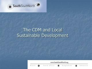 The CDM and Local Sustainable Development