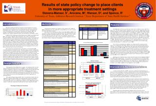 Results of state policy change to place clients  in more appropriate treatment settings  Stevens-Manser, S1, Arocena, M2