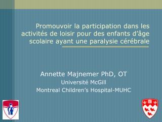 Promouvoir la participation dans les activit s de loisir pour des enfants d  ge scolaire ayant une paralysie c r brale