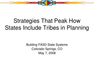 Strategies That Peak How States Include Tribes in Planning