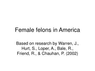Female felons in America