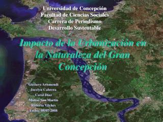 Impacto de la Urbanizaci n en la Naturaleza del Gran Concepci n
