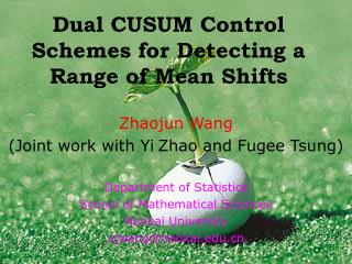 Dual CUSUM Control Schemes for Detecting a Range of Mean Shifts