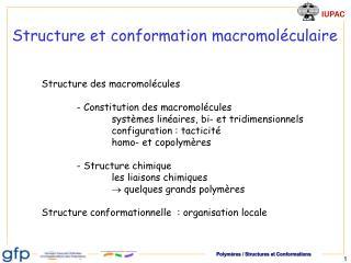 Structure et conformation macromol culaire