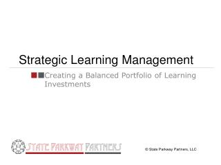 Strategic Learning Management
