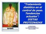 Tratamiento diet tico en el control de peso. Tendencias actuales : DIETAS PROTEINADAS