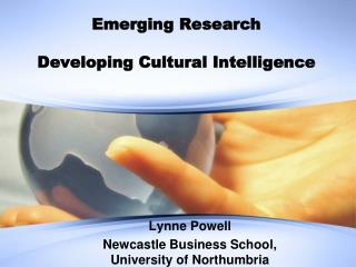 Emerging Research  Developing Cultural Intelligence