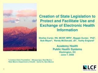 Creation of State Legislation to Protect and Facilitate Use and Exchange of Electronic Health Information   Shelley Cart