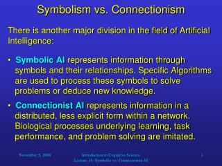 Symbolism vs. Connectionism