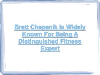 brett chepenik - fitness expert