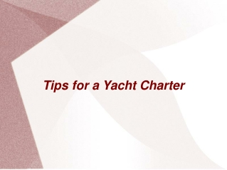 Yacht Rental Tips