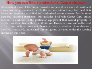 How you can find a professional Carpet cleaners