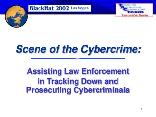 Scene of the Cybercrime: