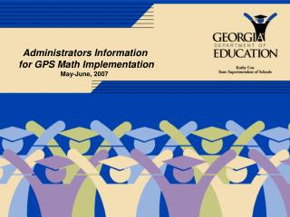 Administrators Information  for GPS Math Implementation May-June, 2007