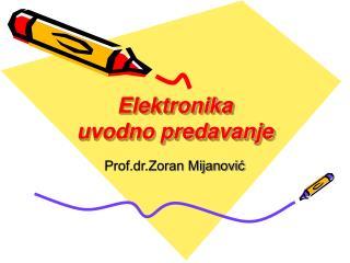 Elektronika uvodno predavanje