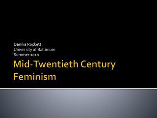 Mid-Twentieth Century Feminism