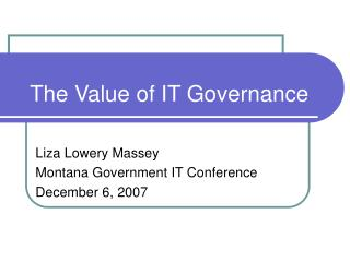 The Value of IT Governance
