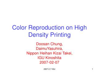 Color Reproduction on High Density Printing