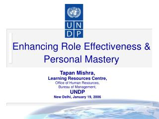 Enhancing Role Effectiveness  Personal Mastery