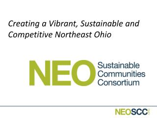 Creating a Vibrant, Sustainable and Competitive Northeast Ohio