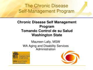 Chronic Disease Self Management Program Tomando Control de su Salud  Washington State