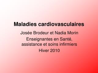 Maladies cardiovasculaires
