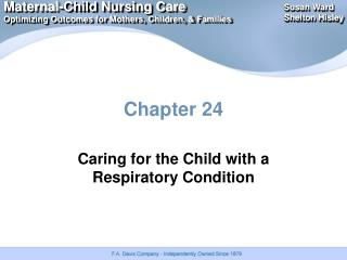 Caring for the Child with a Respiratory Condition