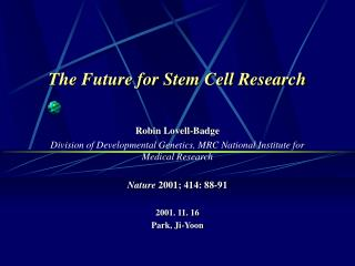 The Future for Stem Cell Research