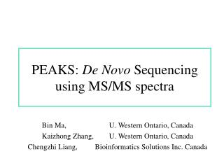 PEAKS: De Novo Sequencing using MS