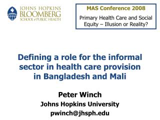 Defining a role for the informal  sector in health care provision  in Bangladesh and Mali