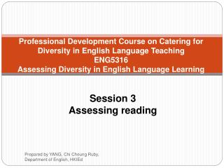 Professional Development Course on Catering for Diversity in English Language Teaching ENG5316 Assessing Diversity in En