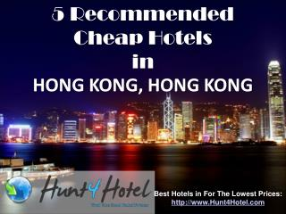 Hong Kong - 5 Recommended Cheap Hotels