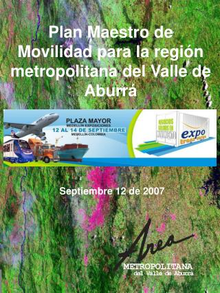 Plan Maestro de Movilidad para la regi n metropolitana del Valle de Aburr
