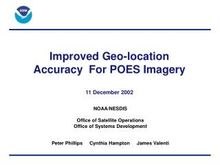 Improved Geo-location  Accuracy  For POES Imagery  11 December 2002