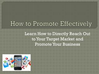 how to promote effectively