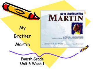 Fourth Grade Unit 6 Week 1